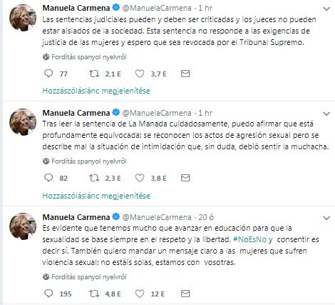 Manuela Carmena, Madrid polgármestere, korábban bíró tweetjeiben tükröződnek az elmúlt néhány óra reakciói: elsőként az áldozatok melletti kiállás (nem vagytok egyedül, veletek vagyunk). Majd az ítélet kritikája, és annak aláhúzása, hogy a bírói döntéseket igenis lehet kritizálni, és az igazságszolgáltatás nem hagyhatja figyelmen kívül a nők igazságérzetét.